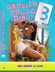 Plastic Nappy Tales 3 video streaming